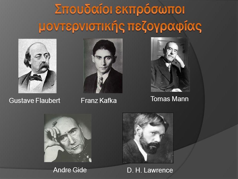 Franz KafkaGustave Flaubert Andre Gide D. H. Lawrence Tomas Mann