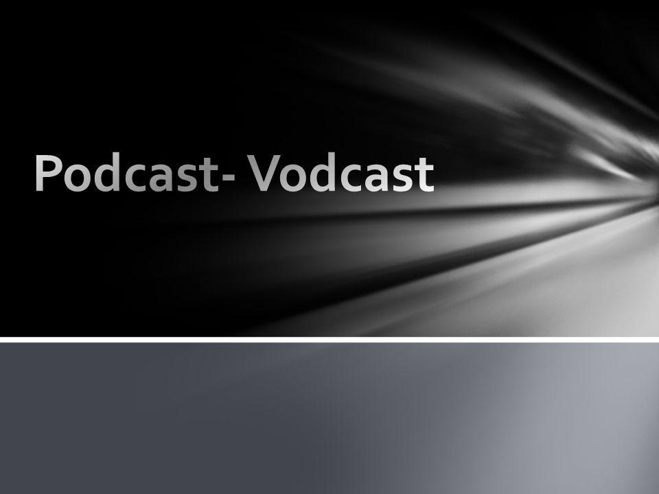 Podcast: Πρόκειται για αρχεία μουσικής ή ομιλίας τα οποία είναι σε ψηφιακή μορφή και άμεσα διαθέσιμα για μεταφόρτωση από το διαδίκτυο.