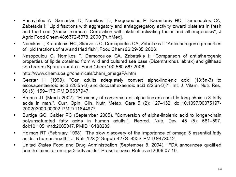  Panayiotou A, Samartzis D, Nomikos Tz, Fragopoulou E, Karantonis HC, Demopoulos CA, Zabetakis I: