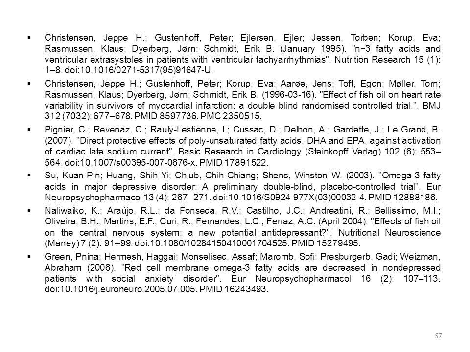  Christensen, Jeppe H.; Gustenhoff, Peter; Ejlersen, Ejler; Jessen, Torben; Korup, Eva; Rasmussen, Klaus; Dyerberg, Jørn; Schmidt, Erik B. (January 1