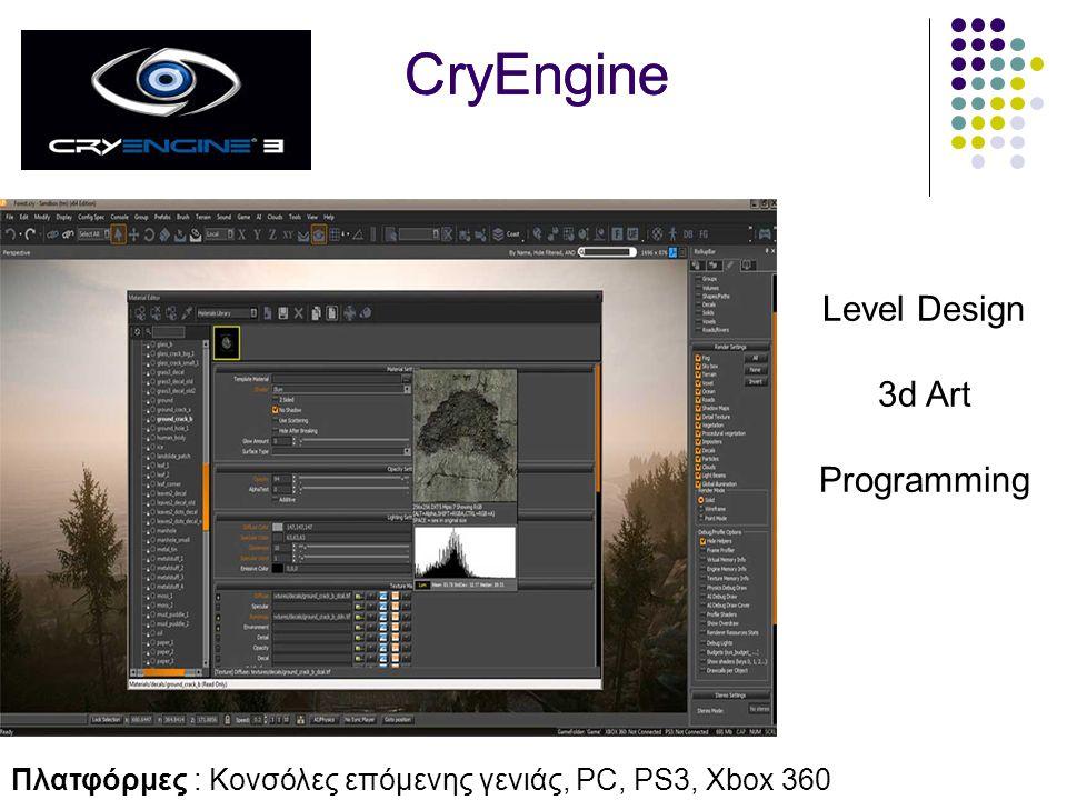 CryEngine Level Design 3d Art Programming Πλατφόρμες : Κονσόλες επόμενης γενιάς, PC, PS3, Xbox 360 CryEngine