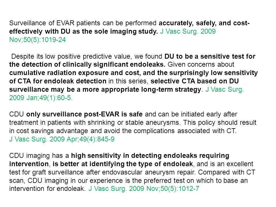 Surveillance of EVAR patients can be performed accurately, safely, and cost- effectively with DU as the sole imaging study.