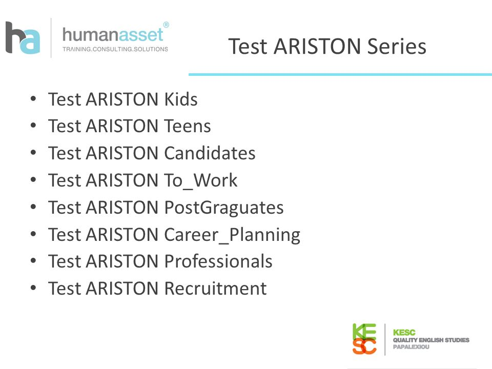 Test ARISTON Series Test ARISTON Kids Test ARISTON Teens Test ARISTON Candidates Test ARISTON To_Work Test ARISTON PostGraguates Test ARISTON Career_P