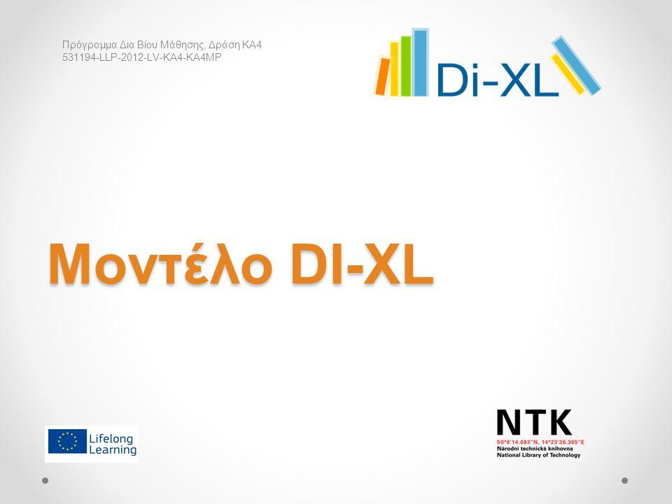Μοντέλο DI-XL Πρόγραμμα Δια Βίου Μάθησης, Δράση KA4 531194-LLP-2012-LV-KA4-KA4MP