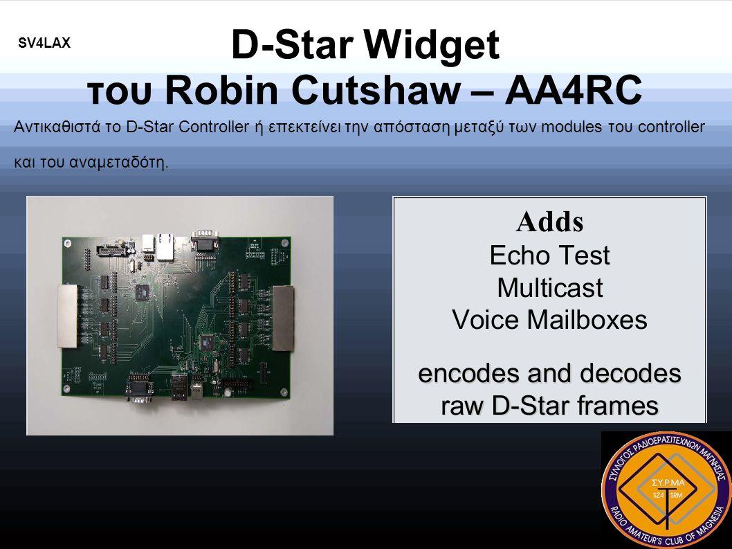 D-Star Widget του Robin Cutshaw – AA4RC Αντικαθιστά το D-Star Controller ή επεκτείνει την απόσταση μεταξύ των modules του controller και του αναμεταδότη.