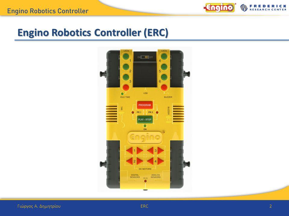 Engino Robotics Controller (ERC) Γιώργος Α. ΔημητρίουERC2