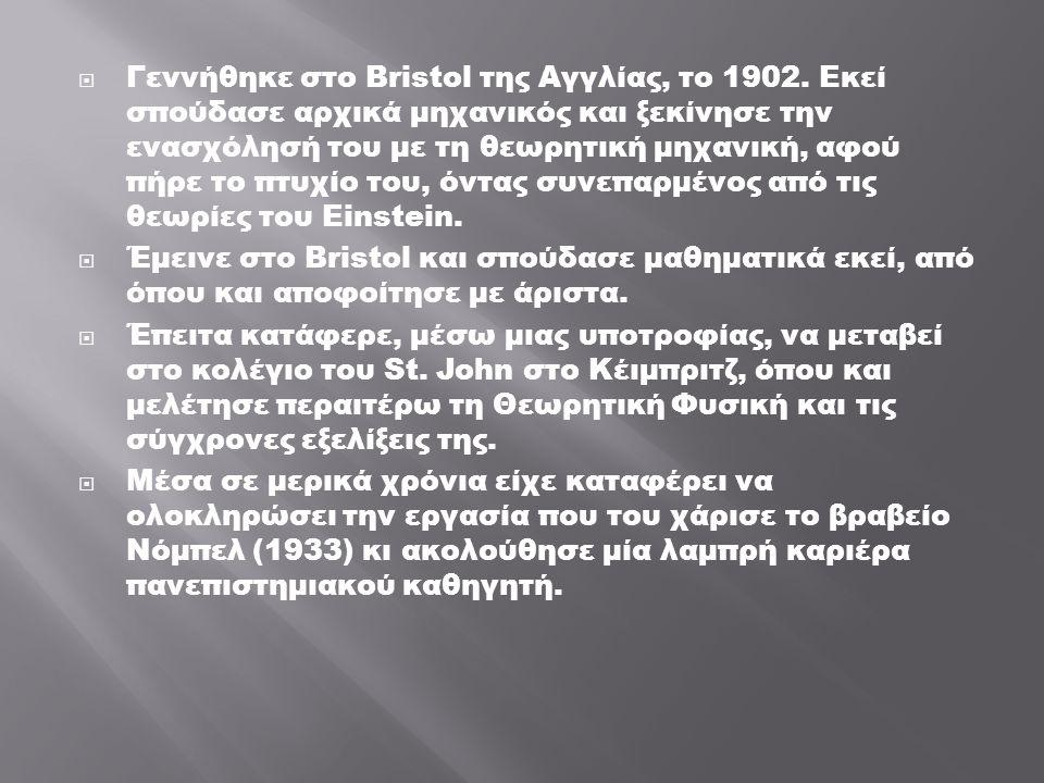  Γεννήθηκε στο Bristol της Αγγλίας, το 1902.