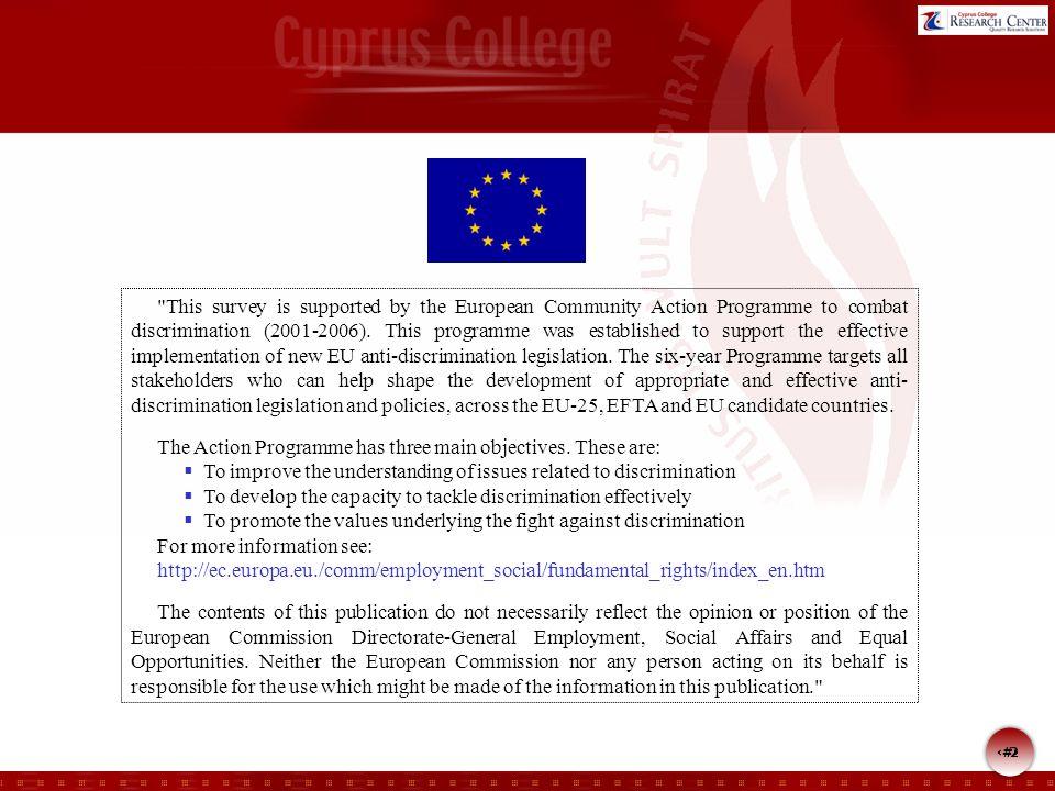 3 3 Ανάθεση: Γραφείο Επιτρόπου Διοικήσεως Θέμα: « Κοινωνικές απόψεις και αντιλήψεις σχετικά με τα άτομα με αναπηρίες » Εκτέλεση: Κέντρο Ερευνών Cyprus College Μέθοδος:Τυχαία στρωματοποιημένη δειγματοληψία Συλλογή πληροφοριών: Προσωπικές συνεντεύξεις στα σπίτια Πληθυσμός: Όλοι οι κάτοικοι της Κύπρου ηλικίας 18 χρονών και άνω που διαμένουν σε αστικές και αγροτικές περιοχές Αριθμός πετυχημένων επισκέψεων: 773 Αρνήθηκαν συμμετοχή: 70 (9,5%) Μέγεθος δείγματος;663 Περίοδος διεξαγωγής: 19 Ιουνίου – 3 Ιουλίου Στατιστικό σφάλμα:3.8 % Ταυτότητα της έρευνας
