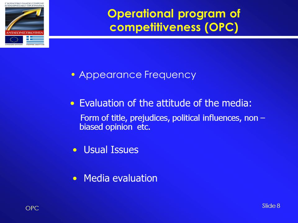 Operational program of competitiveness (OPC) OPC Slide 9 The total number of the publications for the related period, is 193.The total number of the publications for the related period, is 193.