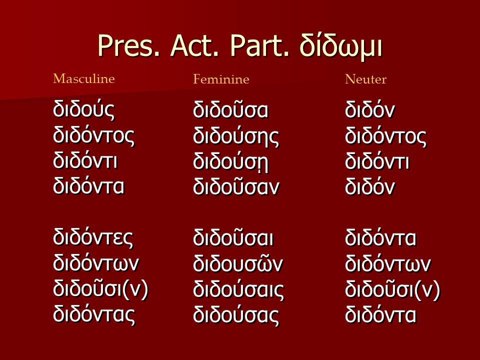 Pres. Act. Part.