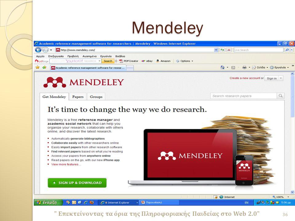 Mendeley Επεκτείνοντας τα όρια της Πληροφοριακής Παιδείας στο Web 2.0 36