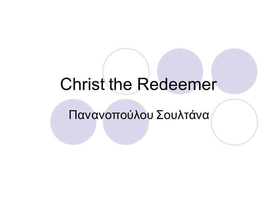 Christ the Redeemer Πανανοπούλου Σουλτάνα