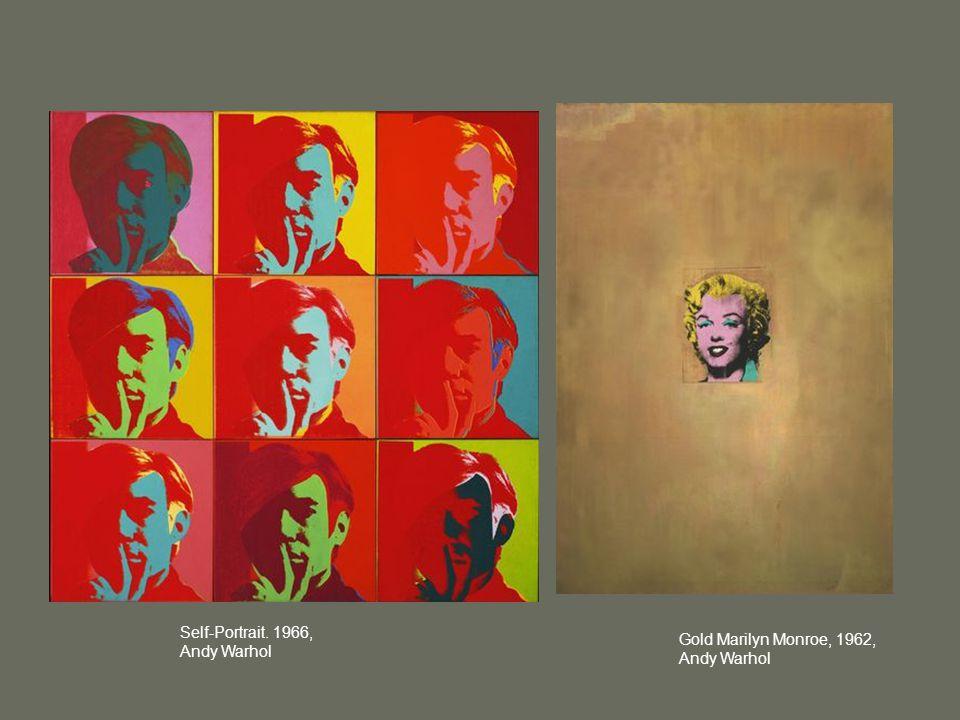 Self-Portrait. 1966, Andy Warhol Gold Marilyn Monroe, 1962, Andy Warhol