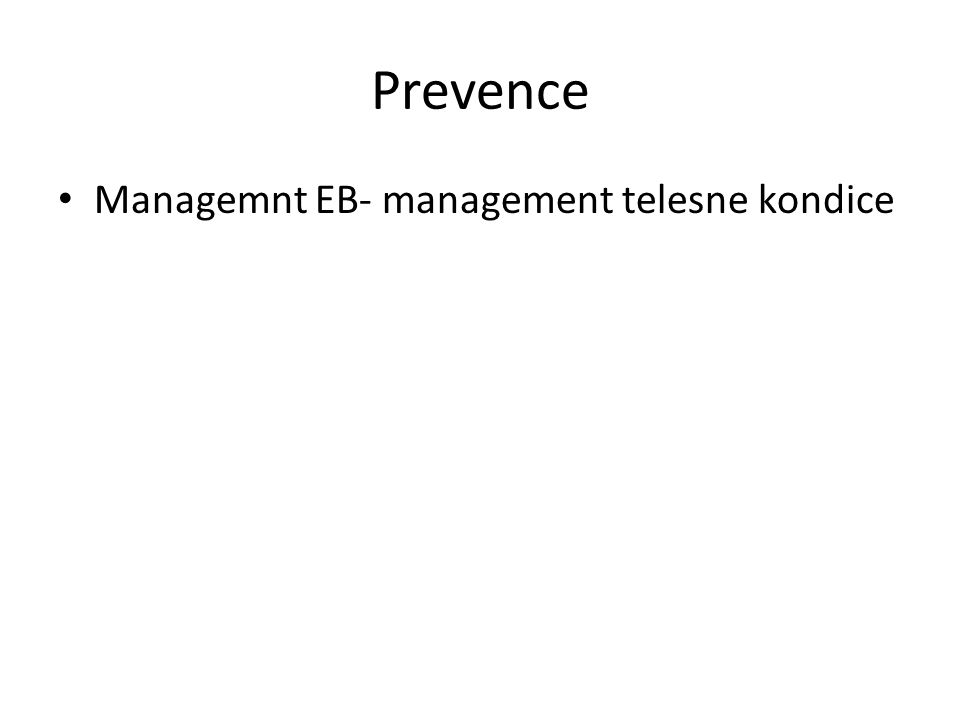 Prevence Managemnt EB- management telesne kondice