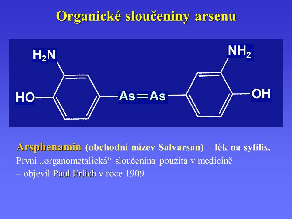 """Organické sloučeniny arsenu Arsphenamin Arsphenamin (obchodní název Salvarsan) – lék na syfilis, První """"organometalická"""" sloučenina použitá v medicíně"""