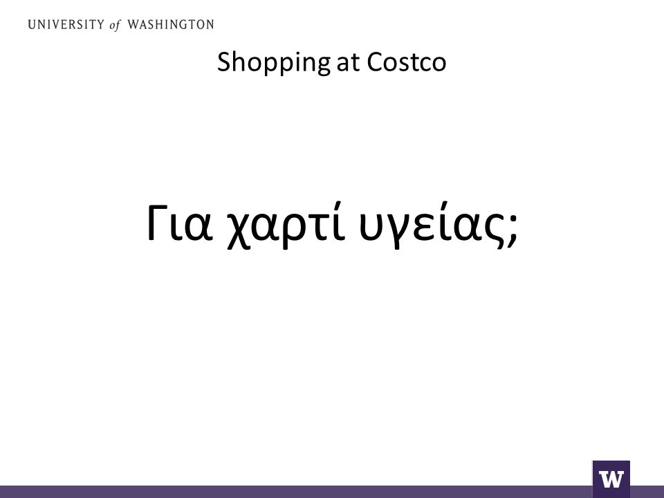 Shopping at Costco Not only.