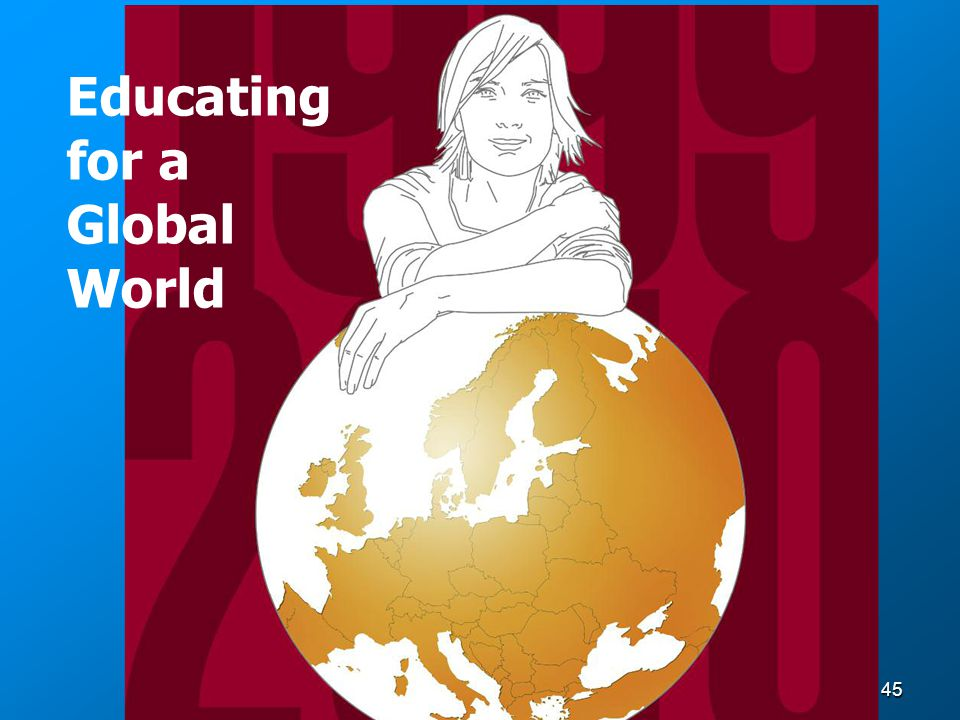 45 Educating for a Global World