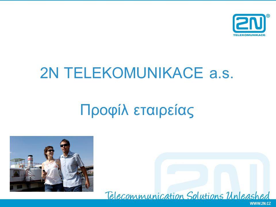 2N TELEKOMUNIKACE a.s. Προφίλ εταιρείας