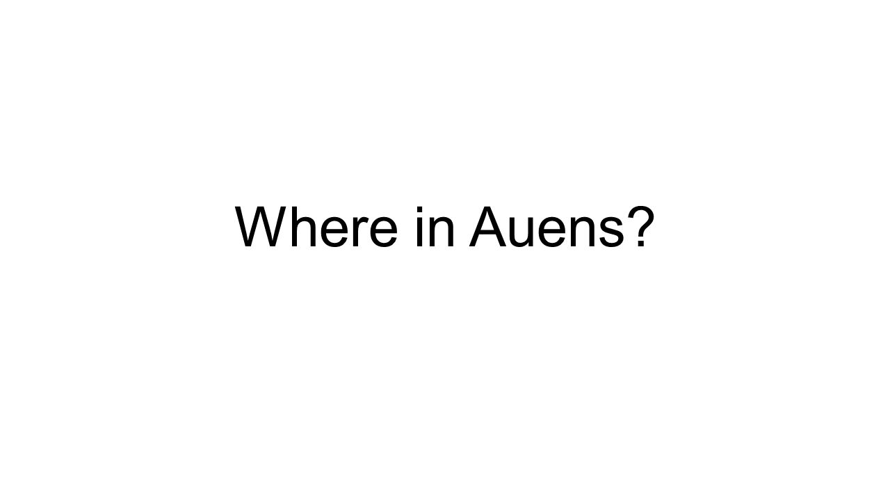 Where in Auens