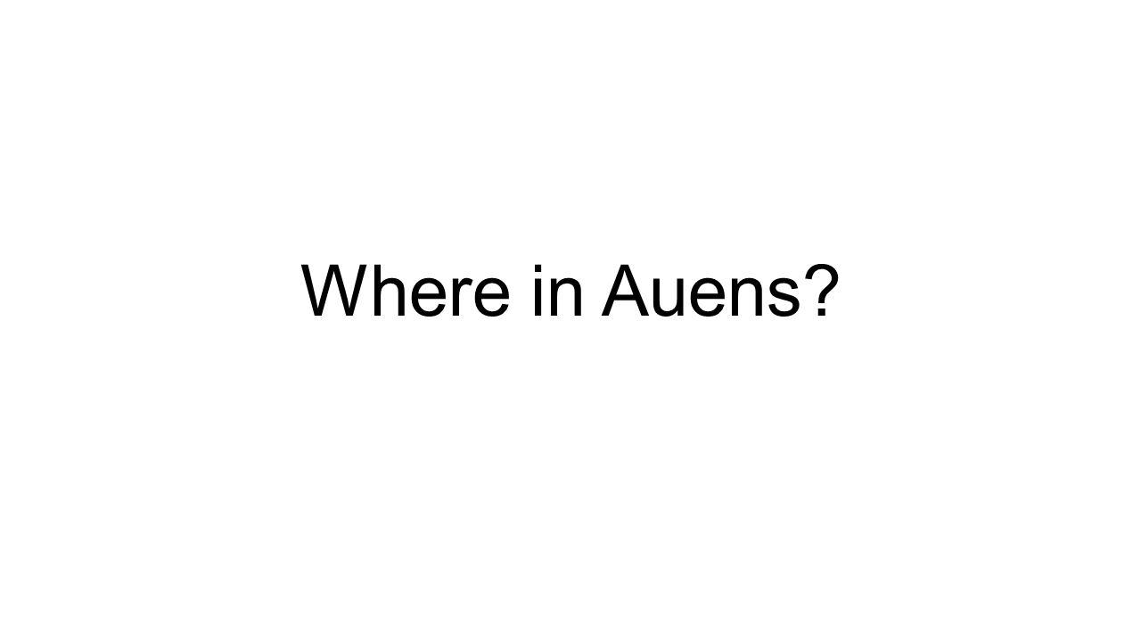 Where in Auens?