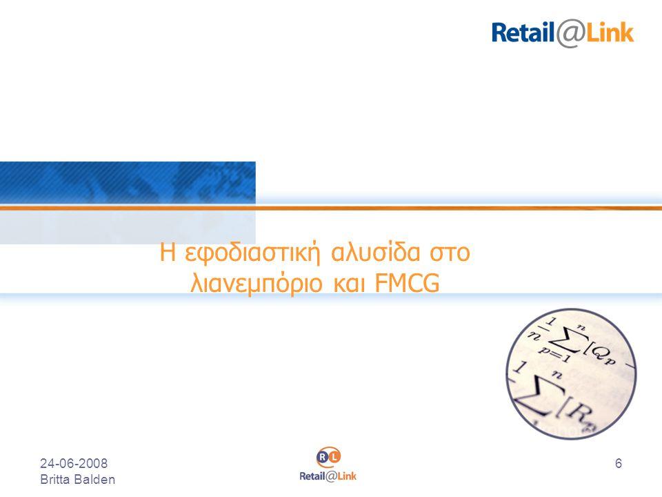 24-06-2008 Britta Balden 6 Η εφοδιαστική αλυσίδα στο λιανεμπόριο και FMCG