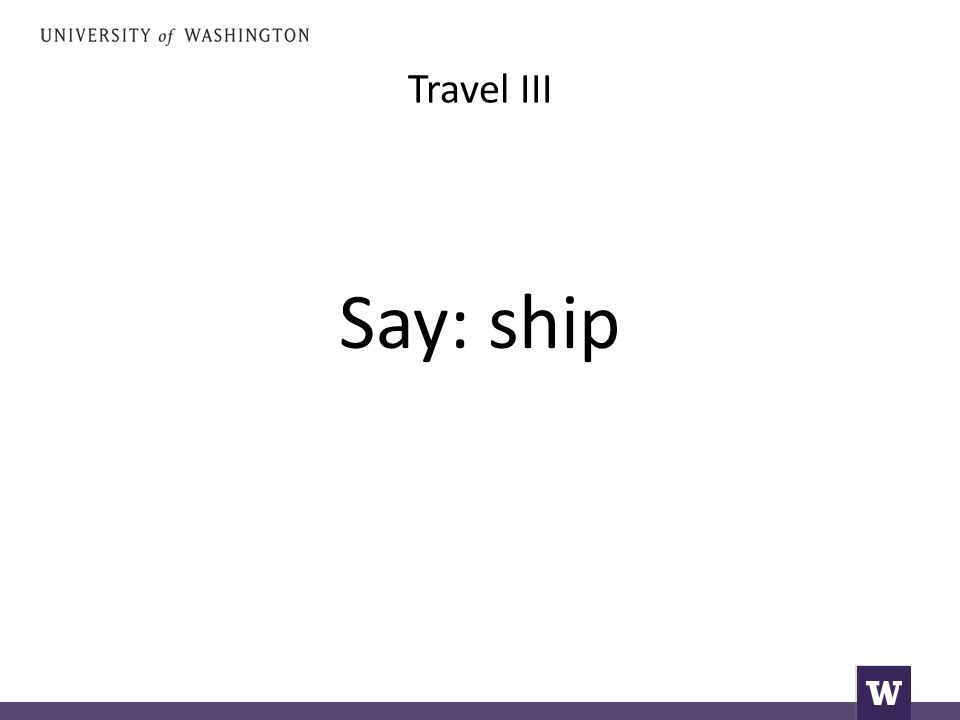 Travel III Say: ship