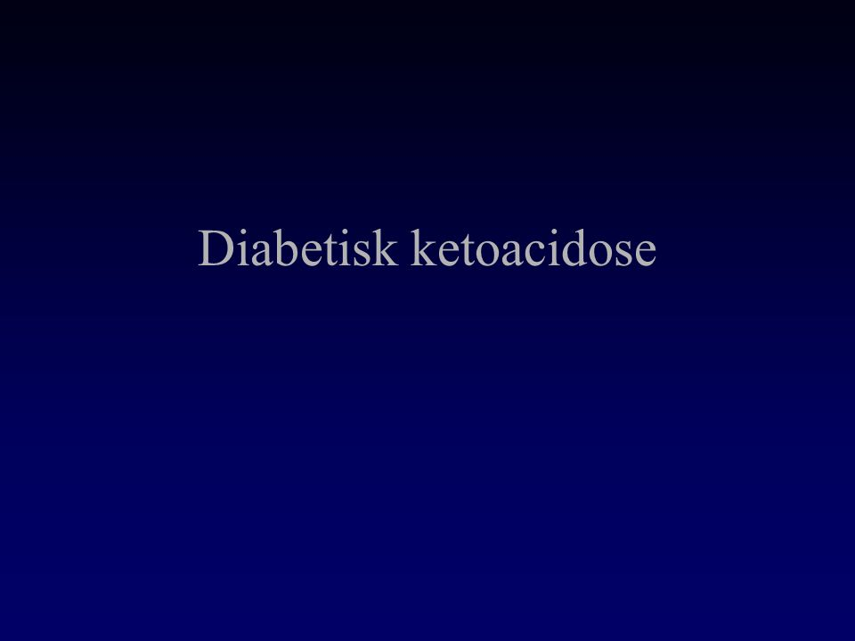 Diabetisk ketoacidose