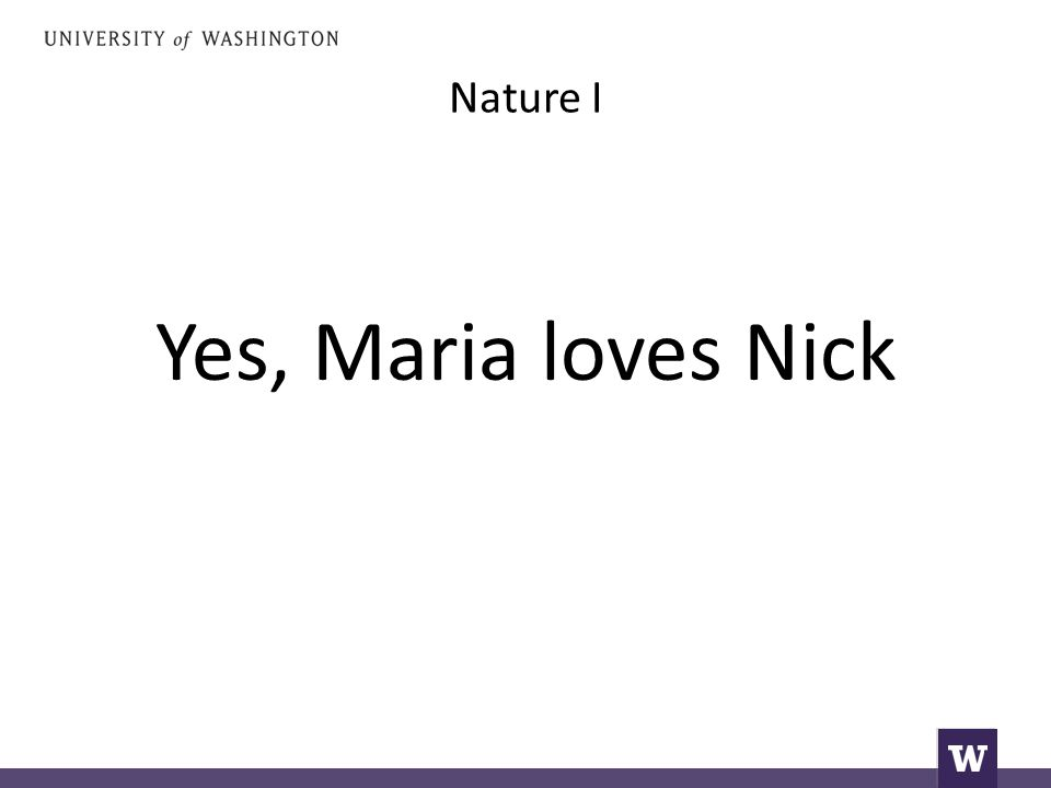 Nature I Yes, Maria loves Nick