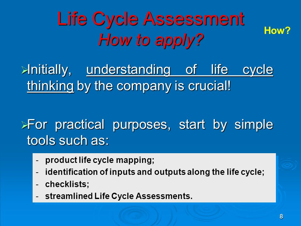 8 Life Cycle Assessment How to apply.