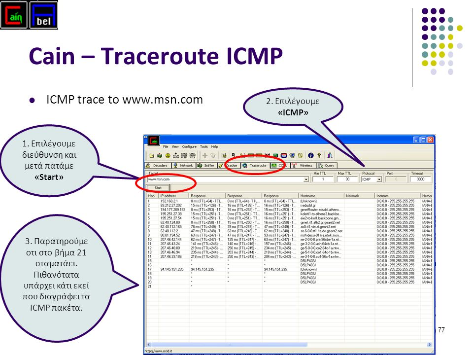 77 Cain – Traceroute ICMP ICMP trace to   1.