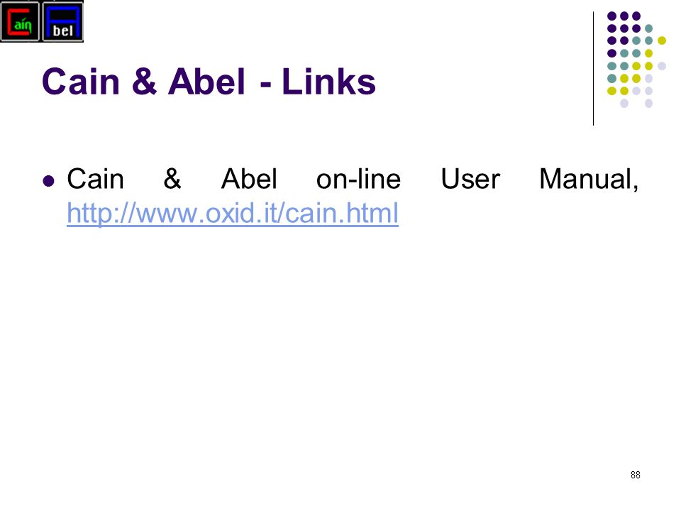 Cain & Abel - Links 88 Cain & Abel on-line User Manual,