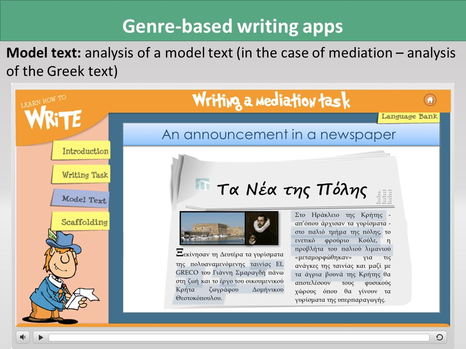 Genre-based writing apps Model text: analysis of a model text (in the case of mediation – analysis of the Greek text)