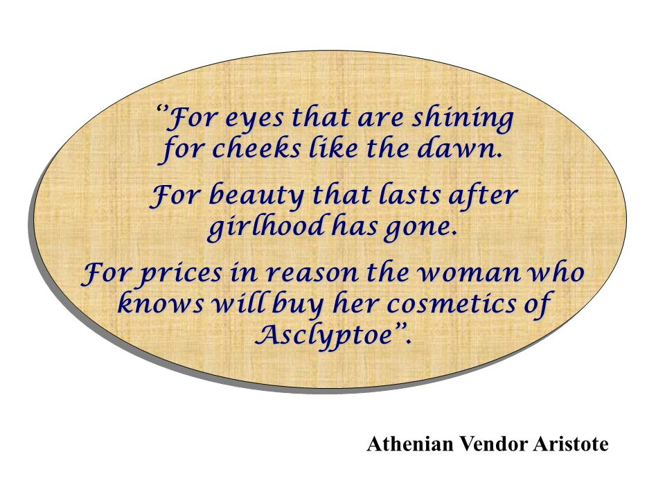 Athenian Vendor Aristote 'For eyes that are shining for cheeks like the dawn.