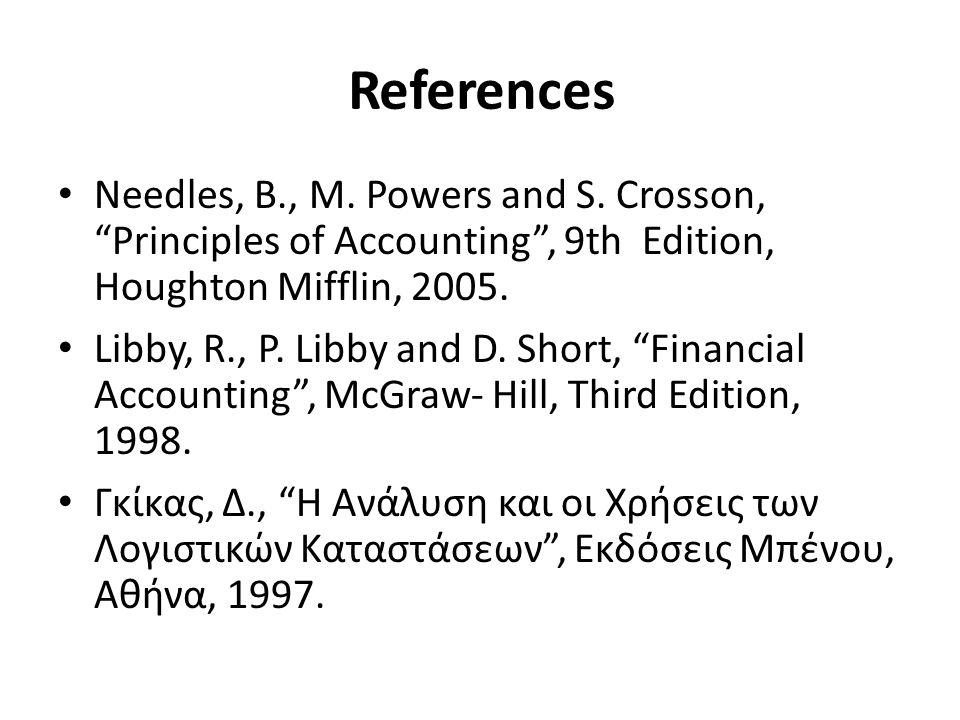 References Needles, B., M. Powers and S.
