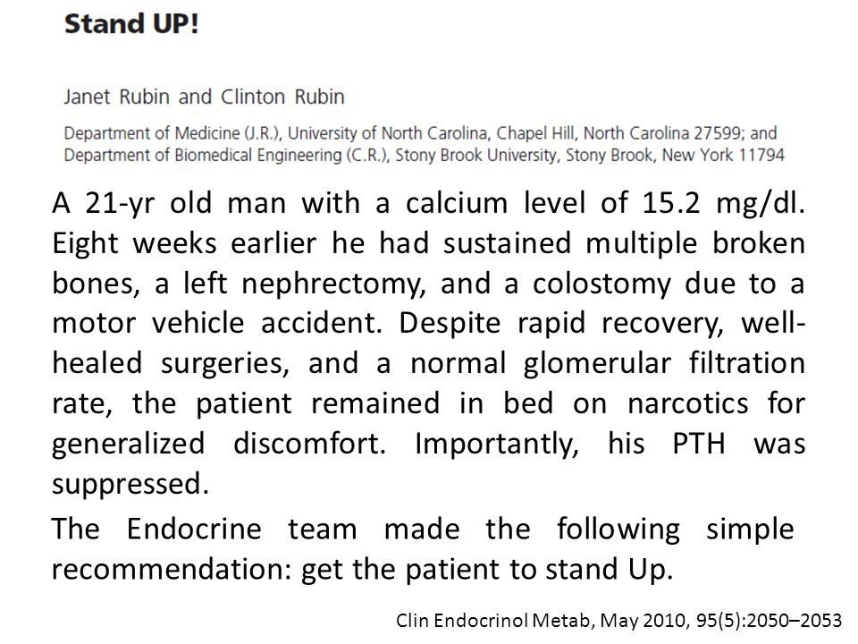 A 21-yr old man with a calcium level of 15.2 mg/dl.