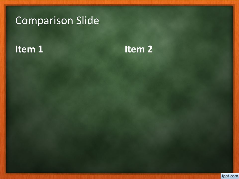 Comparison Slide Item 1Item 2