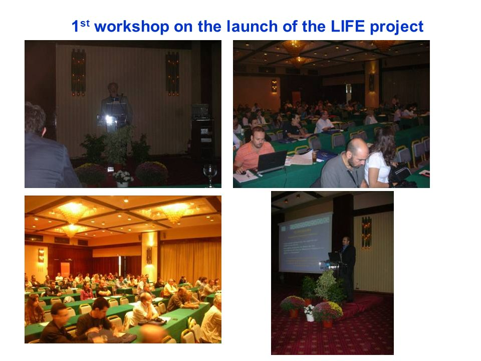 1 st workshop on the launch of the LIFE project