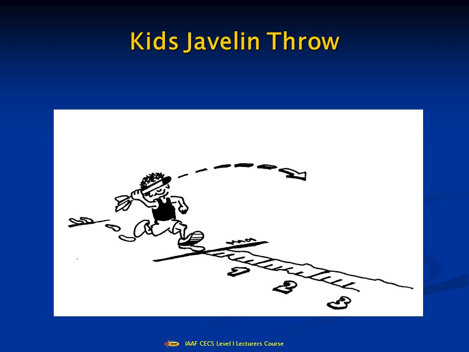 IAAF CECS Level I Lecturers Course Kids Javelin Throw