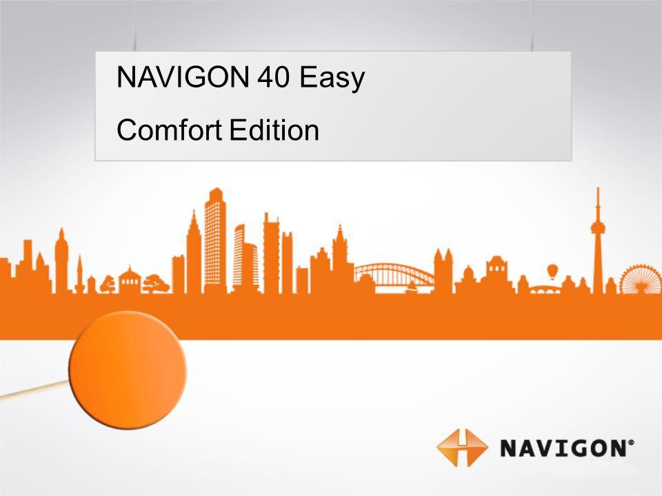 1 NAVIGON 40 Easy Comfort Edition NAVIGON 40 Easy Comfort Edition