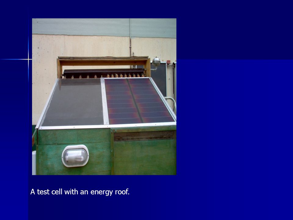 A test cell with an energy roof.