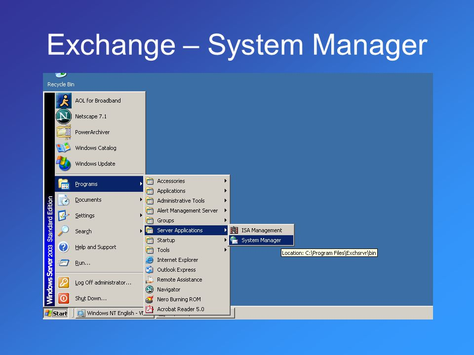 Exchange – System Manager