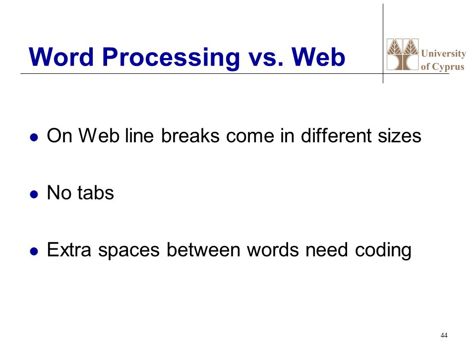 44 Word Processing vs.