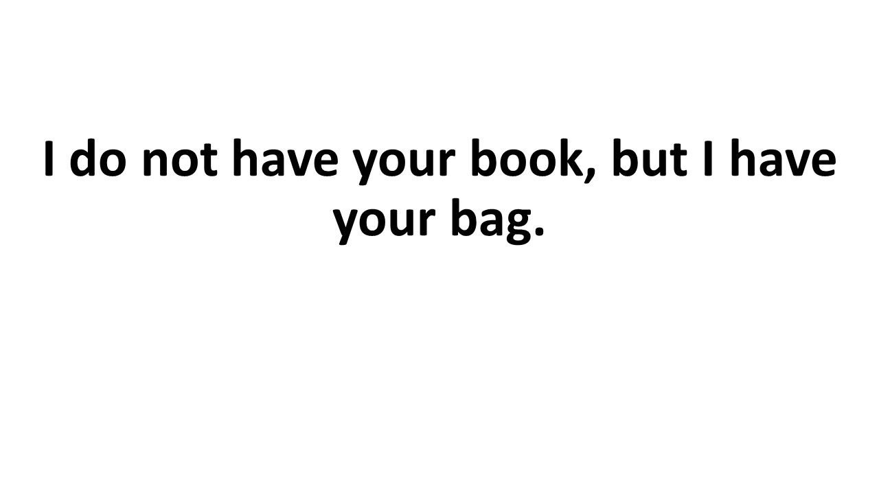 I do not have your book, but I have your bag.