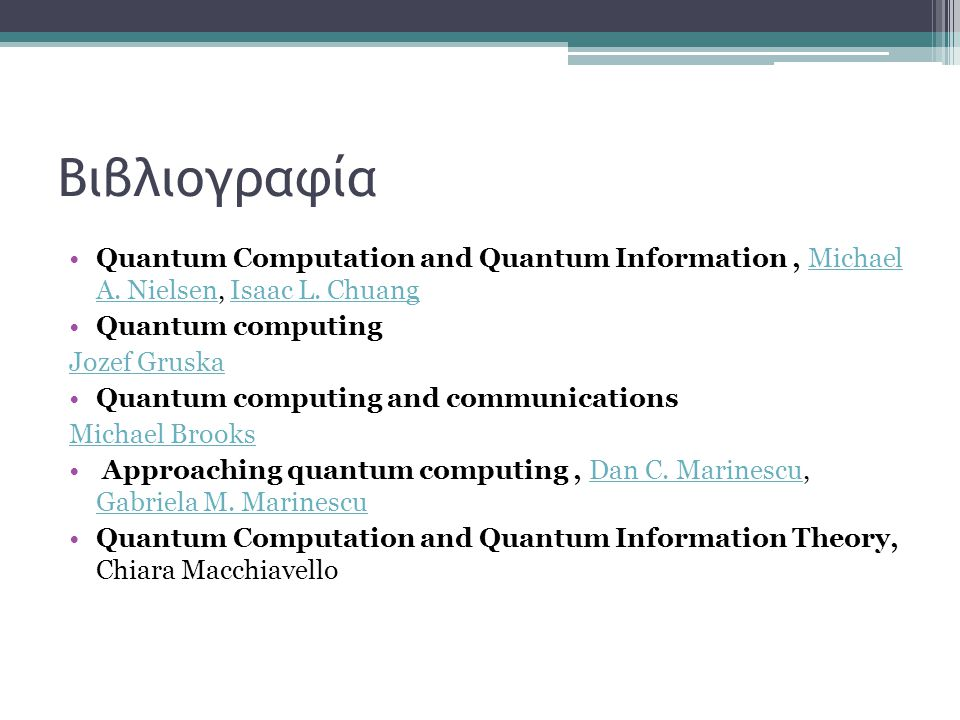 Βιβλιογραφία Quantum Computation and Quantum Information, Michael A.