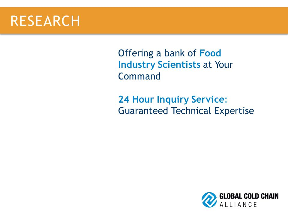 Scientific Advisory Council Offering a bank of Food Industry Scientists at Your Command 24 Hour Inquiry Service: Guaranteed Technical Expertise RESEARCH