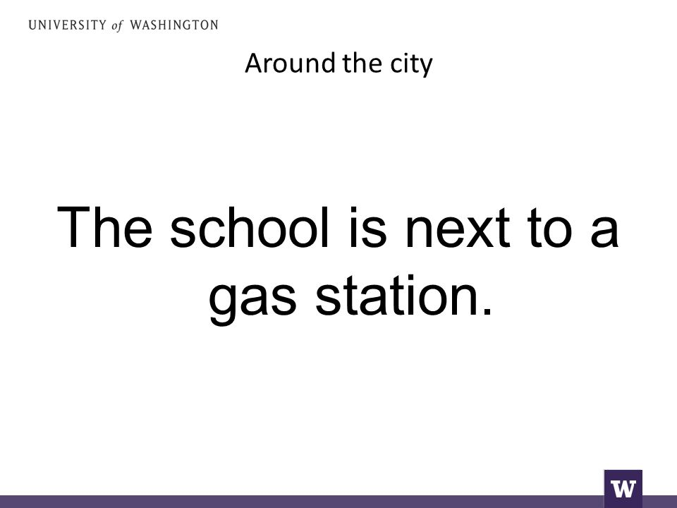 Around the city The school is next to a gas station.