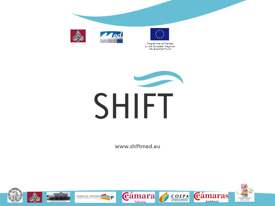 Programme cofinanced by the European Regional Development Fund www.shiftmed.eu